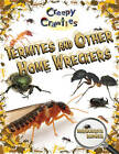 Termites and Other Home Wreckers by Marguerite Rodger (Paperback, 2010)