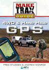 4WD and Hand Held GPS: Make Trax Instruction Guide by Fred Studden, Andrew Monroe (Paperback, 2012)