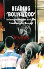 Reading 'Bollywood': The Young Audience and Hindi Films by Shakuntala Banaji (Paperback, 2006)