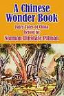 A Chinese Wonder Book: Fairy Tales of China by Fredonia Books (NL) (Paperback / softback, 2003)