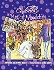 Cinderella's Magical Wheelchair: An Empowering Fairy Tale by Jewel Kats (Paperback, 2011)