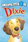 Dixie by Grace Gilman (Hardback, 2011)
