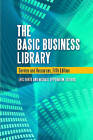 The Basic Business Library: Core Resources and Services by ABC-CLIO (Hardback, 2011)