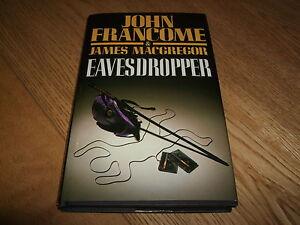 JOHN-FRANCOME-EAVESDROPPER-SIGNED-1ST-1ST-HB-1986-NF-RARE