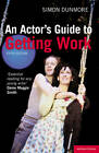 An Actor's Guide to Getting Work by Simon Dunmore (Paperback, 2012)