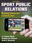 Sport Public Relations by Stephen W. Dittmore, G. Clayton Stoldt, Scott Branvold (Hardback, 2012)
