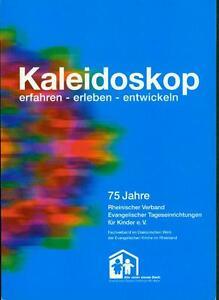 Buch: Kaleidoskop - erfahren - erleben - entwickeln. Ev. Tageseinrichtungen - Deutschland - Buch: Kaleidoskop - erfahren - erleben - entwickeln. Ev. Tageseinrichtungen - Deutschland