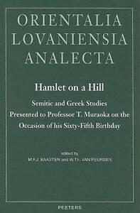 Hamlet-on-a-Hill-Semitic-and-Greek-Studies-Presented-to-Professor-T-Muraoka-on