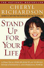 Stand up for Your Life by Richardson (Paperback / softback, 2003)