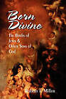 Born Divine: The Births of Jesus and Other Sons of God by Robert J. Miller (Paperback, 2002)