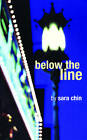Below the Line by Sara Chin (Paperback, 1997)