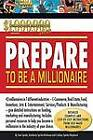 Prepare to be a Millionaire by Tom Spinks, Kimberly Spinks-Burleson (Hardback, 2008)