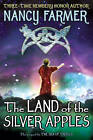 The Land of the Silver Apples by Nancy Farmer (Other book format, 2007)