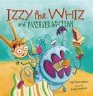 Izzy the Whiz and Passover McClean by Yael Mermelstein (Paperback, 2012)