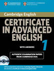 Cambridge Certificate in Advanced English 1 for updated exam Self-study Pack: Official Examination papers from University of Cambridge ESOL Examinations by Cambridge ESOL (Mixed media product, 2008)