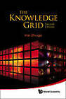 The Knowledge Grid: Toward Cyber-Physical Society by Hai Zhuge (Hardback, 2012)
