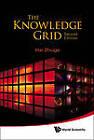 The Knowledge Grid: Toward Cyber-Physical Society by Hai Zhuge (Hardback, 2012)