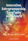Innovation, Entrepreneurship, Geography and Growth by Les Oxley, Philip McCann (Paperback, 2012)