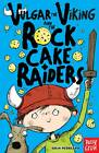 Vulgar the Viking and the Rock Cake Raiders by Odin Redbeard (Paperback, 2012)