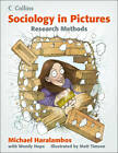 Sociology in Pictures: Research Methods by Michael Haralambos (Paperback, 2012)