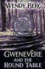 Gwenevere and the Round Table by Wendy Berg (Paperback, 2012)