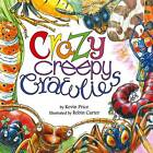 Crazy Creepy Crawlies by Kevin Charles Price (Paperback, 2012)