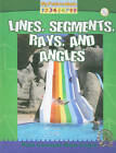 Lines, Segments, Rays, and Angles by Claire Piddock (Paperback, 2010)