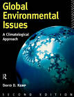 Global Environmental Issues: A Climatological Approach by David D. Kemp (Paperback, 1994)