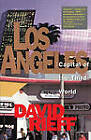 Los Angeles: Capital of the Third World by David Rieff (Paperback, 1992)