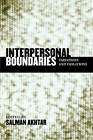 Interpersonal Boundaries: Variations and Violations by Jason Aronson Inc. Publishers (Paperback, 2006)