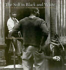 The Self in Black and White: Race and Subjectivity in Postwar American Photography by Erina Duganne (Paperback, 2010)