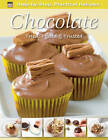 Step-by-Step Practical Recipes: Chocolate by Flame Tree Publishing (Paperback, 2012)
