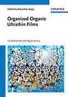 Organized Organic Ultrathin Films: Fundamentals and Applications by Wiley-VCH Verlag GmbH (Hardback, 2012)