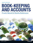 Book-keeping and Accounts by Sheila I. Robinson, Frank Wood (Paperback, 2012)