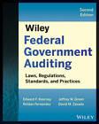 Wiley Federal Government Auditing: Laws, Regulations, Standards, Practices, & Sarbanes-Oxley by Cornelius E. Tierney, David M. Zavada, Roldan Fernandez, Edward F. Kearney, Jeffrey W. Green (Paperback, 2013)