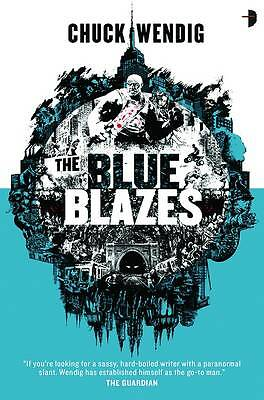 Chuck Wendig, Blue Blazes, Very Good Book