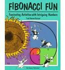 Fibonacci Fun: Fascinating Activities with Intriguing Numbers by Trudi Garland (Paperback, 1998)