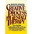 Creative Process in Gestalt Therapy by Joseph Chaim Zinker (Paperback, 1988)