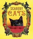 Scaredy Cats by Jennifer Leczkowski (Hardback, 2008)