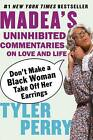 Don't Make a Black Woman Take Off Her Earrings by Tyler Perry (Paperback, 2007)