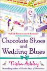 Chocolate Shoes And Wedding Blues by Trisha Ashley (Paperback, 2012)