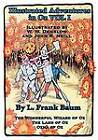 Illustrated Adventures in Oz Vol I: The Wizard of Oz, the Land of Oz, Ozma of Oz by L Frank Baum (Paperback / softback, 2011)