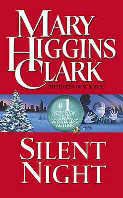 Silent Night: A Christmas Suspense Story, Clark, Mary Higgins, Very Good Book