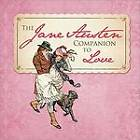 The Jane Austen Companion to Love by Sourcebooks Inc, Sourcebooks (Hardback, 2009)