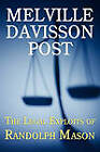The Legal Exploits of Randolph Mason by Melville Davisson Post (Paperback / softback, 2010)