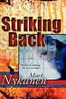 Striking Back by Mark Nykanen (Paperback / softback, 2011)