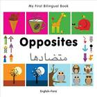 My First Bilingual Book - Opposites by Milet Publishing (Board book, 2012)