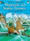 Shipwrecks and Sunken Treasures Coloring Book by Peter F. Copeland (Paperback, 1993)