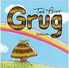 Grug - Colours by Ted Prior (Board book, 2012)