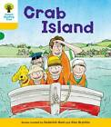 Oxford Reading Tree: Decode and Develop More A Level 5: Crab Island by Roderick Hunt, Paul Shipton (Paperback, 2013)